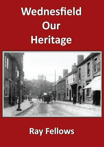 Wednesfield Our Heritage 2011